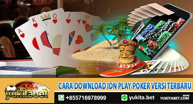 cara-download-idn-play-poker-versi-terbaru