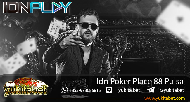 idn-poker-place-88-pulsa
